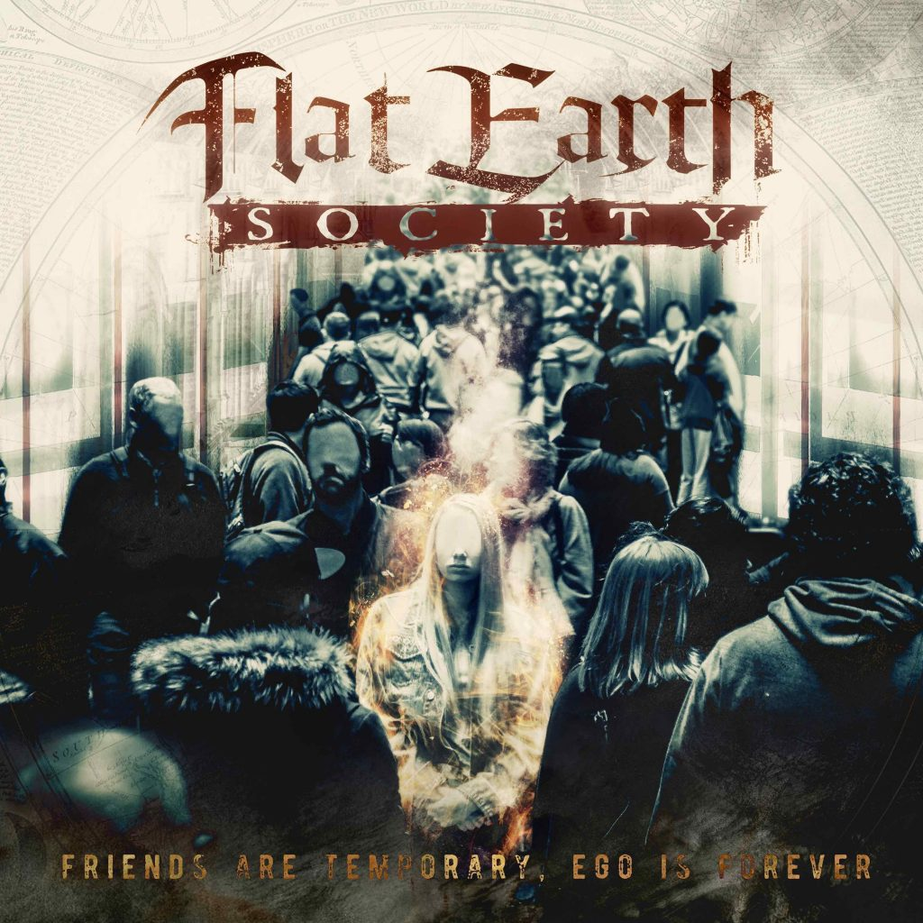 Review Flat Earth Society   Friends are temporary, Ego is forever ...